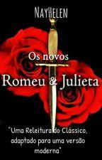 Os novos Romeu e Julieta, de nayhelen