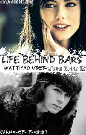 Life Behind Bars ✖CHANDLER RIGGS✖( Ft KawaiiQuinn) by JeniRiggs12