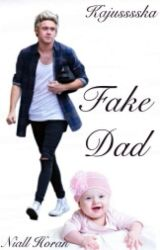 Fake Dad/Niall Horan•Book 2•√ by Kajusssska