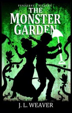 The Monster Garden (#2.5 Penderry's Bizarre) by JoanneWeaver