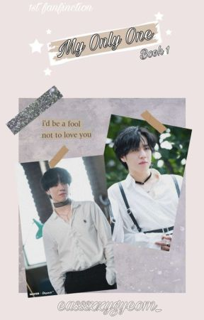 My Only ONE [Book 1] // Kim YUGYEOM by eassszzygyeom_