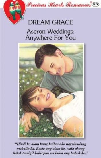 (COMPLETE)Aseron Weddings-Anywhere For You