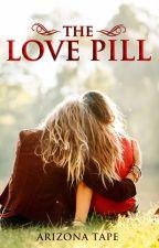 The Love Pill (girlxgirl) (SAMPLE; PUBLISHED) by ArizonaTape
