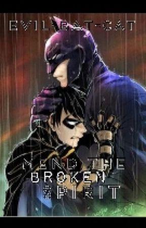 Mend The Broken Spirit by Evil-Bat-Cat
