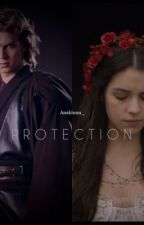 Protection (anakin skywalker) by anakinnn_