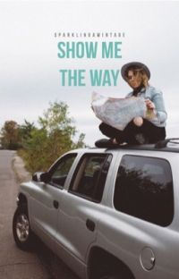 Show Me The Way [discontinued] cover