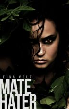 Mate Hater by leinacole
