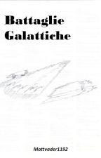 battaglie galattiche by mattvader1192