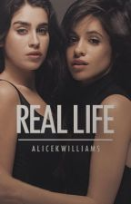 Real Life (Camren) by thisacdoesnotexist