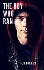 The Boy Who Ran by ewood19