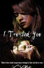 I Trusted You {Cedric Diggory} by AwkwardlyMegs
