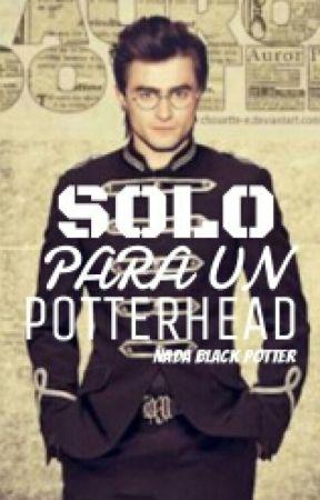 Solo para un Potterhead by -Ephedra