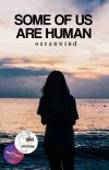 Some of us are human | ✓ cover