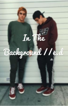 In the Background //e.d by damndolann