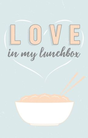 Love In My Lunchbox by weorg