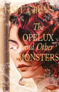 The Opelux and Other Monsters || Book One cover