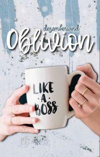 Oblivion || h.s. ✓ cover