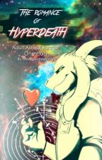 The Romance of Hyperdeath [ Adult!Asriel X Reader Oneshots ] by MangledMelody