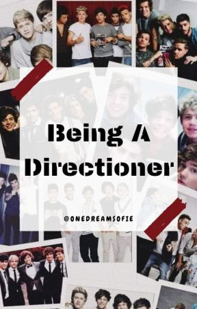 Being A Directioner by OneDreamSofie