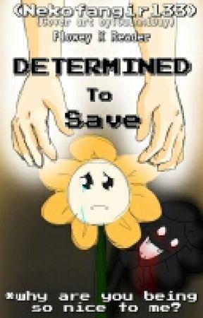 DETERMINED to SAVE |Undertale| by krispyguckmom