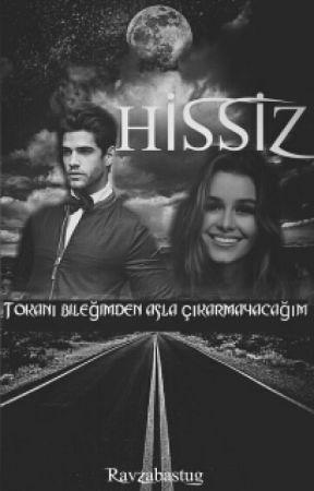 HİSSİZ by ravzabastug