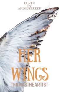Her wings (Laurence & Garroth x reader) {Discontinued!} cover