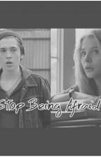 Stop Being Afraid (A Ron Anderson Story) by choccopudding