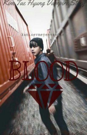BLOOD (BTS Vampire Story~) by kanisevmeyenvampir