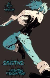 Objetivo //Ansatsu Kyoushitsu// [Finalizada] cover