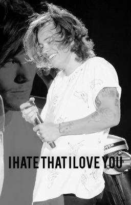 I hate that I love you (editing)