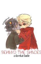 Behind the Shades [davekat] by decidowolf