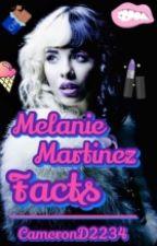 Melanie Martinez Facts by CameronD2234