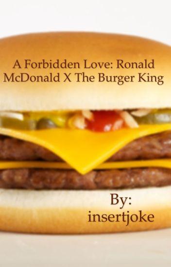 A Forbidden Love: Ronald McDonald X Burger King