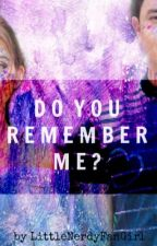Do You Remember Me? (AlDub/MaiDen/MaiChard Fanfiction) [ON-HOLD/EDITING] by LittleNerdyFanGirl