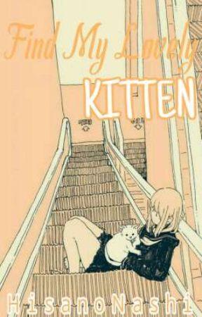 Find My Lovely KITTEN by HisanoNashi