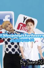#sleepisforlosers 수면은패자입니다(Yoonmin fanfic)(Mpreg) by Yoonmin321