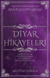 DİYAR HİKAYELERİ ♛ Diyar'ın Hükümdarları cover