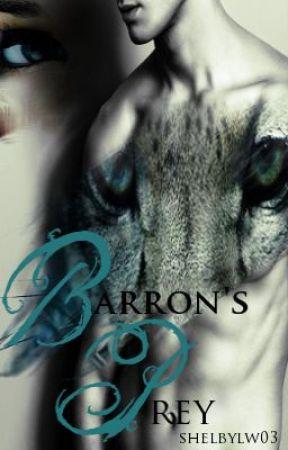 Barron's Prey by shelbylw03