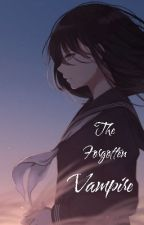 The Forgotten Vampire by SleepyBunBunny