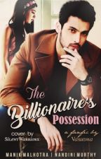 The Billionaire's Possession  by thegirlinpinksocks