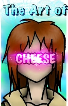 The Art of CHEESE by DA_CHEESE