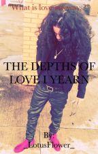 The Depths Of Love I Yearn (Jasmine Centina)  by bamsamjelly