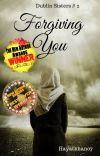 Forgiving  You (Dublin Sisters #2) cover