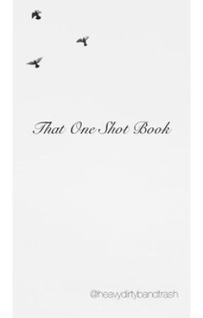 That One Shot Book by aaanathemaaa