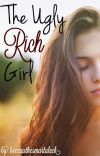 The Ugly Rich Girl √ cover