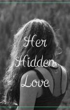 Her Hidden Love by prasannayadav