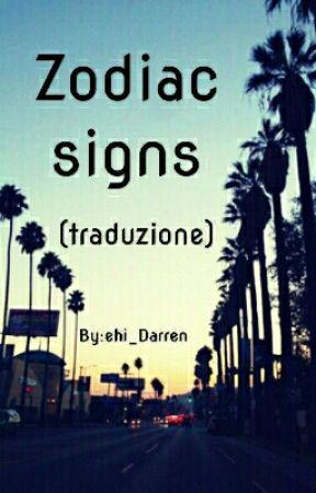 ~Zodiac Signs (Traduzione) by ehi_Darren