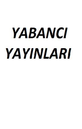 Yabancı Yayınları by YabanciYayinlari