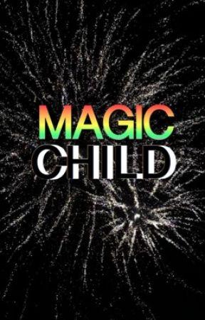 Magic Child by ShiftingEquinox