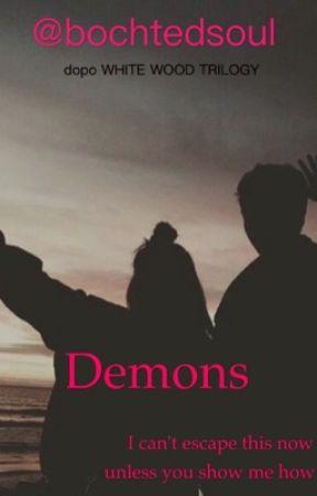 Demons by botchedsoul